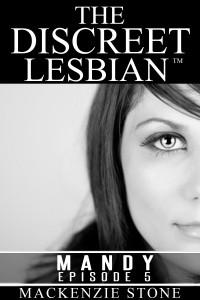 The Discreet Lesbian Mandy Epsiode 5
